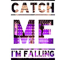 Catch Me I'm Falling Photographic Print