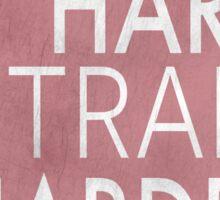 Play hard, train harder Sticker