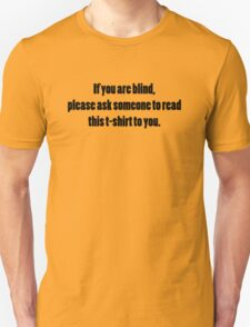 Please ask for assistance T-Shirt