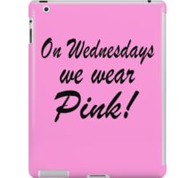 Pink - 'Mean Girls' inspired design iPad Case/Skin