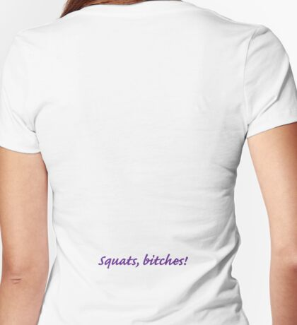 Squats! Womens Fitted T-Shirt