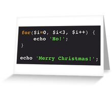 PHP Ho! Ho! Ho! Merry Christmas! Greeting Card