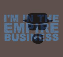 I'm in the Empire Business (Breaking Bad) by EvelynR