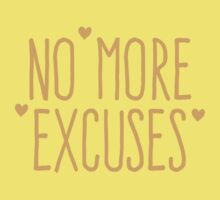 NO MORE EXCUSES One Piece - Short Sleeve