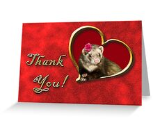 Thank You Ferret Greeting Card
