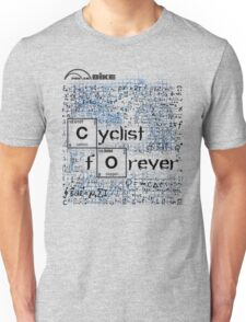 Cycling T Shirt - Cyclist Forever Unisex T-Shirt