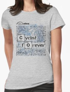 Cycling T Shirt - Cyclist Forever Womens Fitted T-Shirt