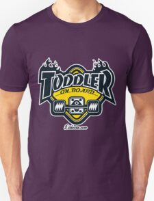 Toddler on board! T-Shirt