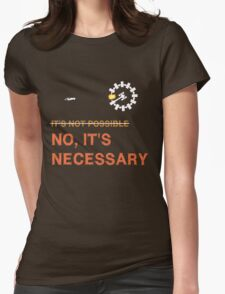 "Interstellar Docking: ""It's Necessary"" Womens Fitted T-Shirt"