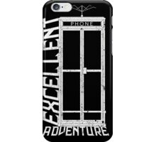 Excellent Adventure iPhone Case/Skin