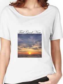 Feel Good Now Women's Relaxed Fit T-Shirt