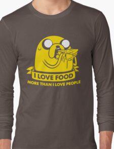 I love food more than I love people Long Sleeve T-Shirt