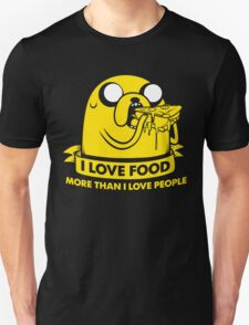I love food more than I love people Unisex T-Shirt