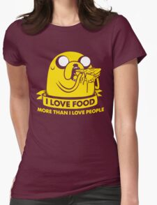 I love food more than I love people Womens Fitted T-Shirt