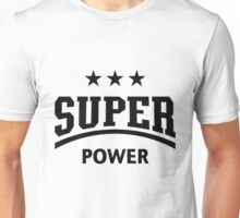 Super Power (Black) Unisex T-Shirt