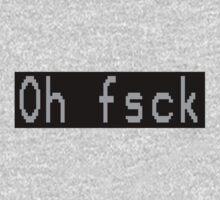 Oh Fsck by 319media