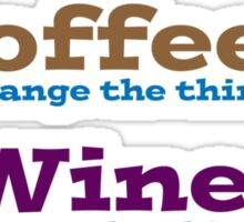 Coffee & Wine Serenity prayer Sticker