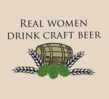 Real women drink craft beer                      by Jeff Newell