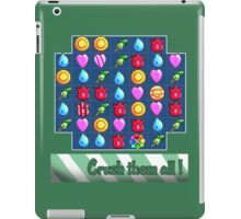 Crush them all! iPad Case/Skin