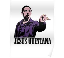 Jesus Quintana The Big Lebowski T shirt Poster