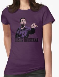 Jesus Quintana The Big Lebowski T shirt Womens Fitted T-Shirt