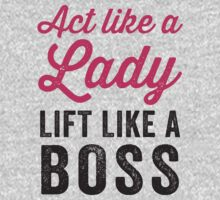 Act Like A Lady Lift Like A Boss (Black) | Women's T-Shirt