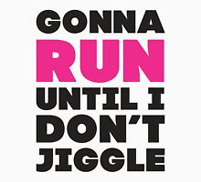 Gonna Run Until I Dont Jiggle (Pink, Black) Womens Fitted T-Shirt