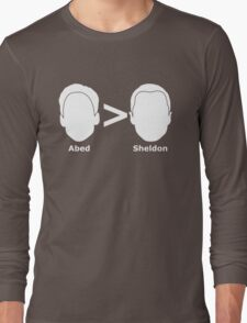 Abed > Sheldon Long Sleeve T-Shirt
