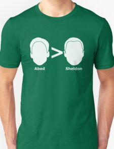 Abed > Sheldon T-Shirt