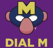 Dial M by LikeUnicorn