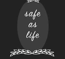 Safe as Life - Black by Emmalee Reed