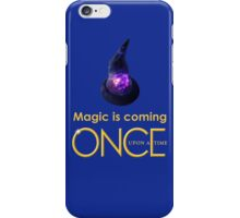 once upon a time, season 4, Sorcerers hat, magic is coming, OUAT, OUAT S4, version 1 iPhone Case/Skin