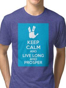 Keep Calm And Live Long And Prosper Tri-blend T-Shirt