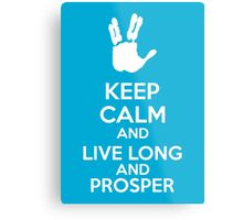 Keep Calm And Live Long And Prosper Metal Print