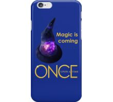 once upon a time, season 4, Sorcerers hat, magic is coming, OUAT, OUAT S4, version 2 iPhone Case/Skin