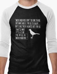 It is a sin to kill a mockingbird 2 Men's Baseball ¾ T-Shirt