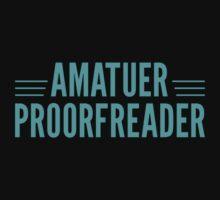 Amature Proorfreader by bigredbubbles06