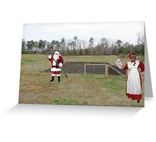 Santa hated the off-season, when it was Mrs. Claus' turn to shout 'Hoe hoe hoe!' Greeting Card