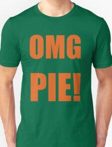 OMG PIE! T-Shirt