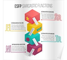 ESFP Sarcastic Functions Poster