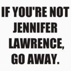 if you're not Jennifer by paynemyheart
