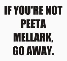 if you're not Peeta by paynemyheart