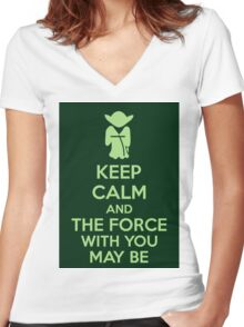 Keep Calm And The Force With You May Be Women's Fitted V-Neck T-Shirt