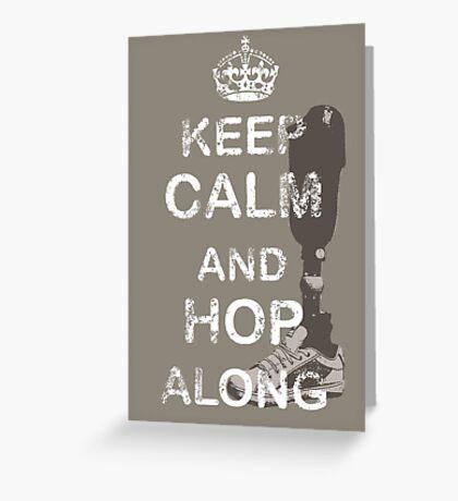 Keep Calm and Hop Along Greeting Card