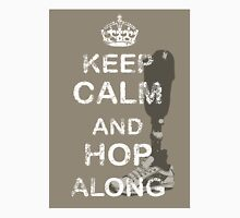 Keep Calm and Hop Along Unisex T-Shirt