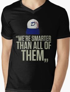 """We're smarter than all of them"" Mens V-Neck T-Shirt"