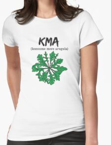 kma/(konsume more arugula)  Womens Fitted T-Shirt