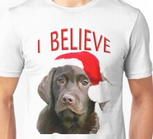 Chocolate Lab Believe Unisex T-Shirt