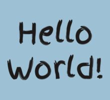 Hello World! (Babies & Kids Clothes) by Rob Price