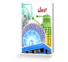 Doctor Who? Greeting Card